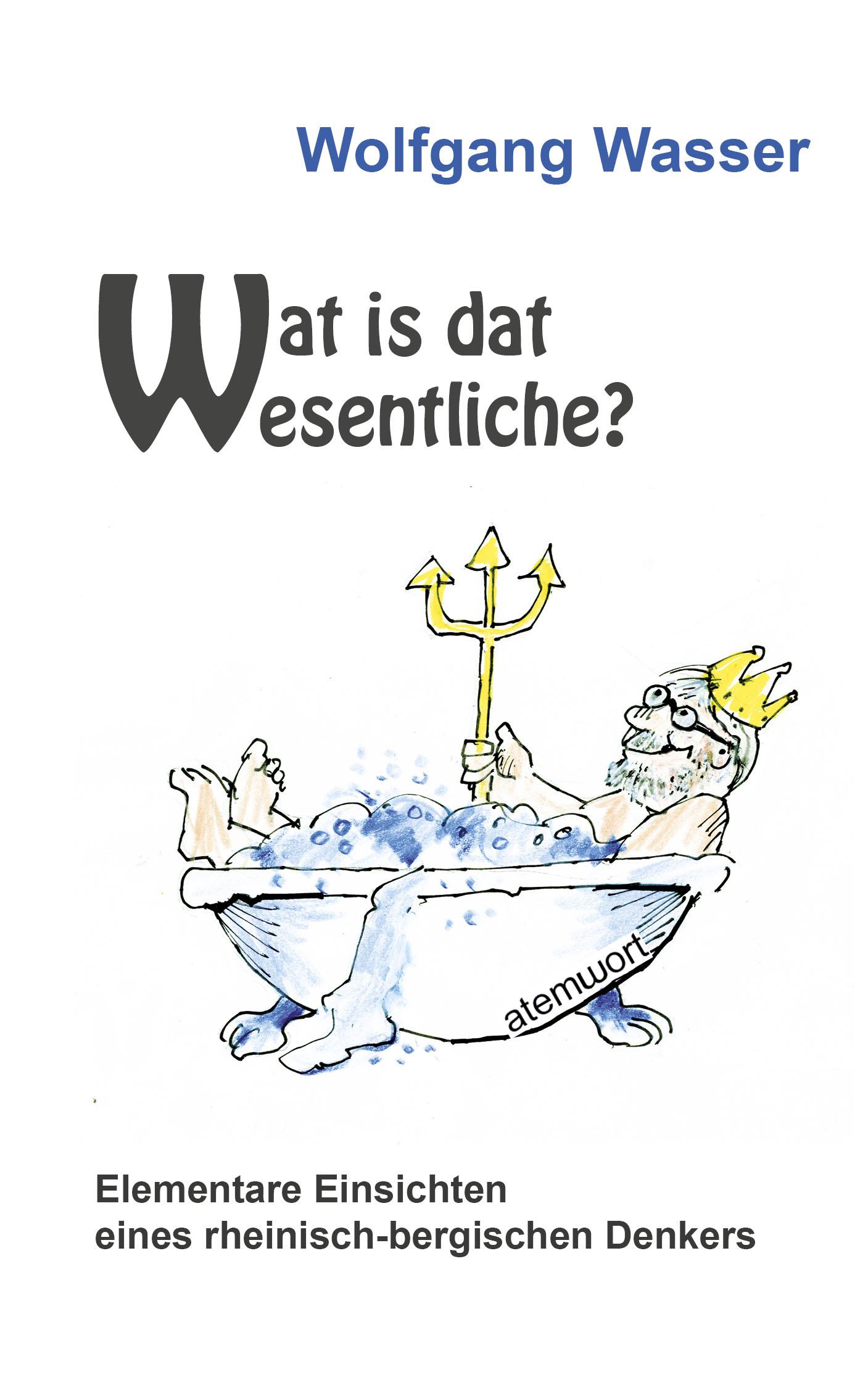 Wat is dat Wesentliche?