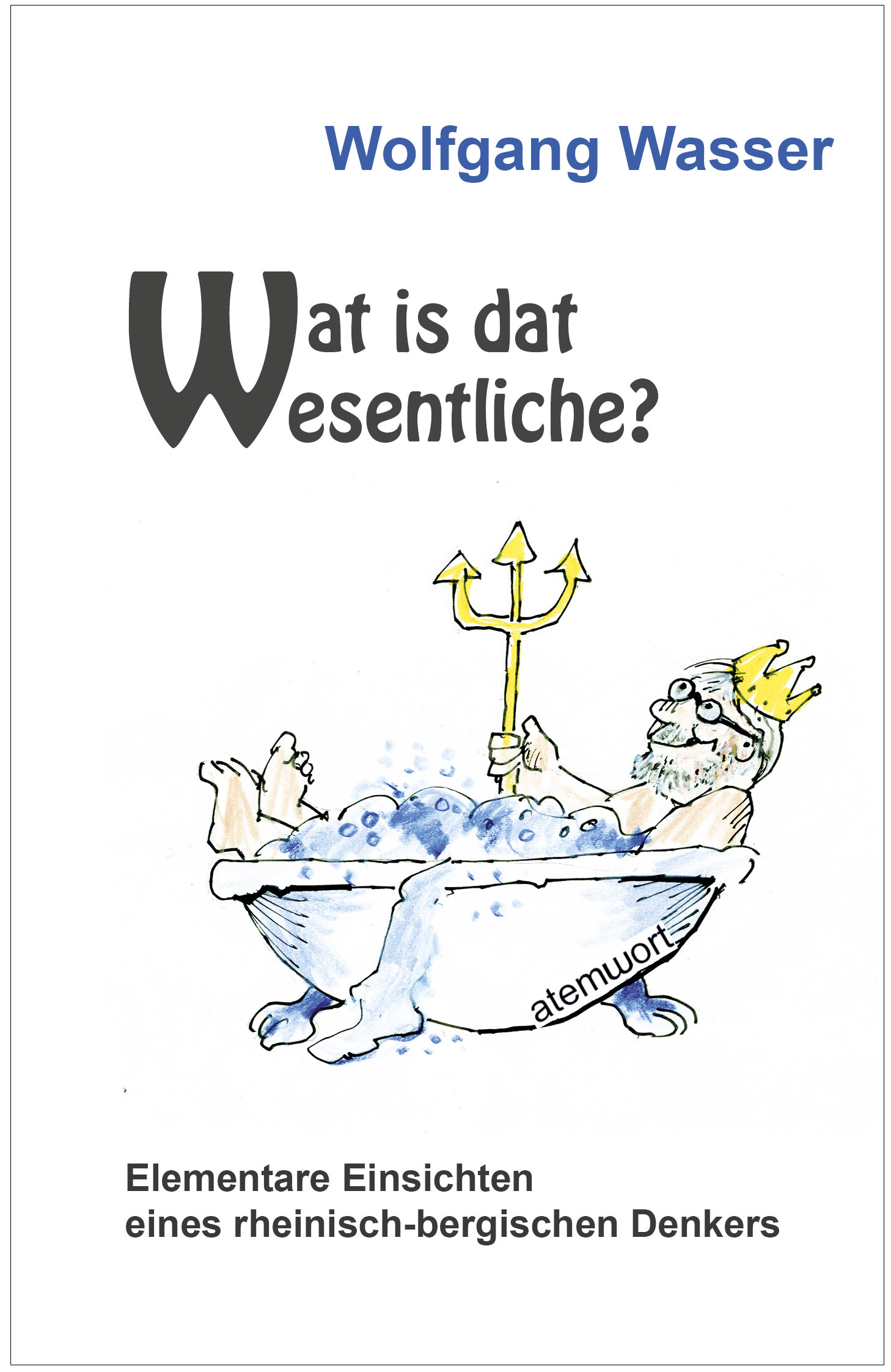 Wat_is_dat_Wesentliche.